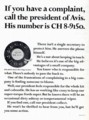 [][ad][Avis][DDB]If you have a complaint, call the president of Avis. His number is CH 8-9150.