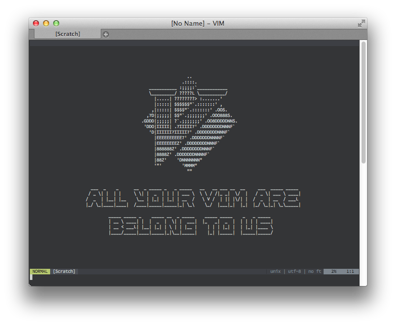 ALL YOUR VIm ARE BELONG TO US