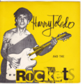 Harry Toledo AND THE Rockets / Busted Chevrolet (1977 SPY)front