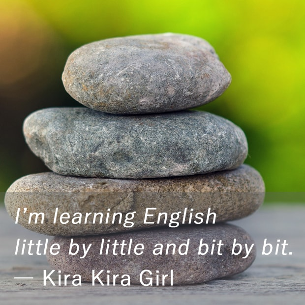 英語で継続は力なり : Little by Little And Bit By Bit