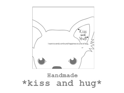 Handmade *kiss and hug*へ