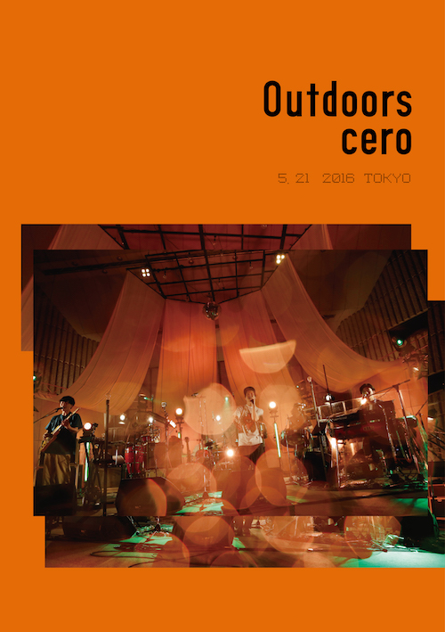 cero『Outdoors』/DVD&Blu-ray