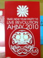 T.M.R.NEW YEAR PARTY'10 LIVE REVOLUTION AHNY 2010