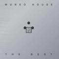 MUNEO HOUSE THE BEST