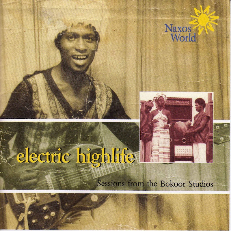 Ghana Electric Highlife Sessions From the Bokoor Studios アルバムジャケット