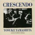 Crescendo Yosuke Yamashita Live At Sweet Basil (40文字) / 山下洋輔
