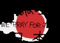 WE PRAY FOR JAPAN.