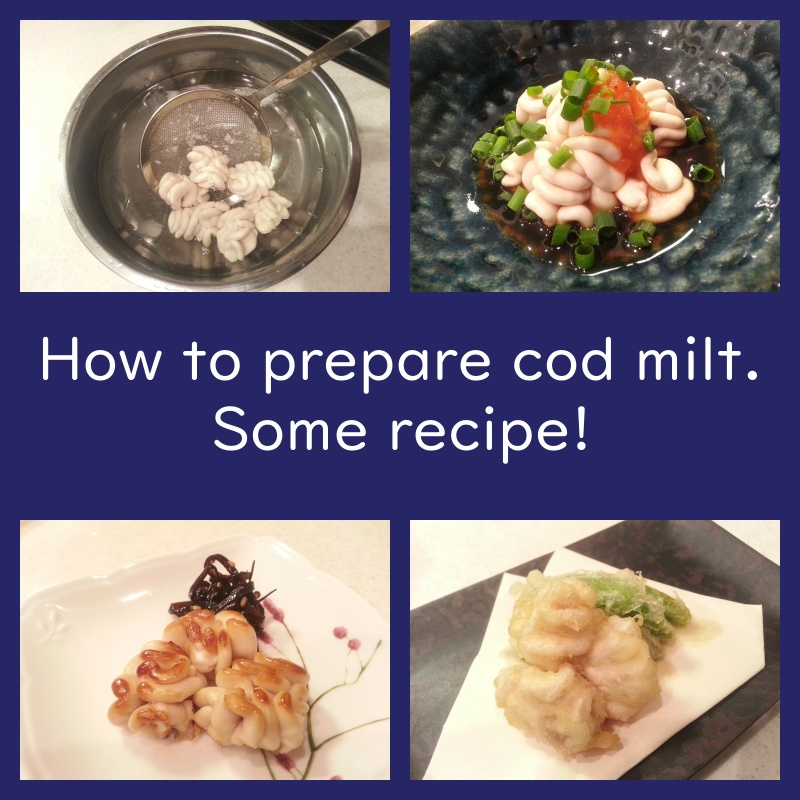how to prepare cod milt and introduce some recipe.