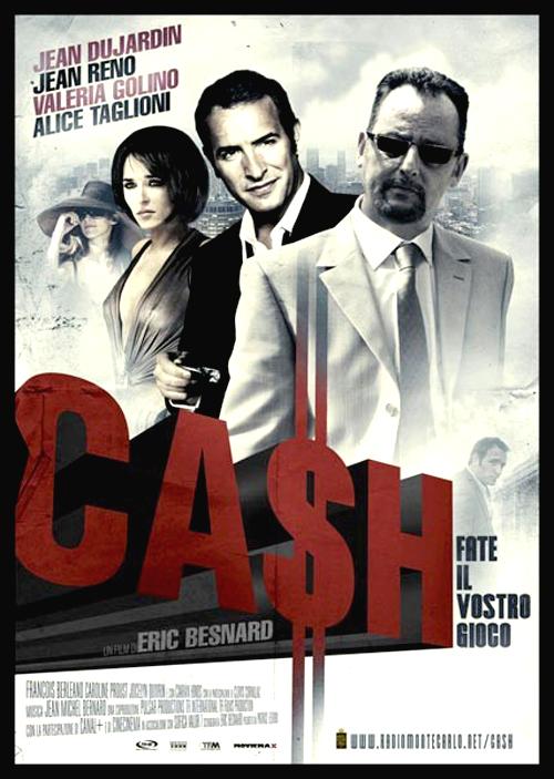 2008年フランス映画「ca$h」の画像