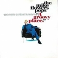 MIKE FLOWERS POPS / A GROOVY PLACE ( CD )
