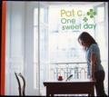 PAT C. / ONE SWEET DAY ( CD )
