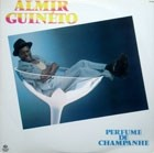 ALMIR GUINETO / PERFUME DE CHAMPANHE ( LP )