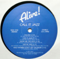 ALIVE ! / CALL IT JAZZ ( LP )