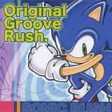 ソニック ラッシュ - オリジナル・グルーヴ・ラッシュ -