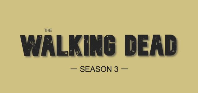 THE WALKING DEAD SEASON3