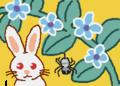 どこかの花畑でウサギさんとクモさんがナイショのお話ししてるよ。