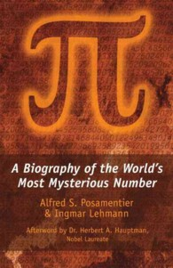 Pi:A Biography of the World's Most Mysterious Number