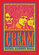 CREAM Royal Albert Hall 2005