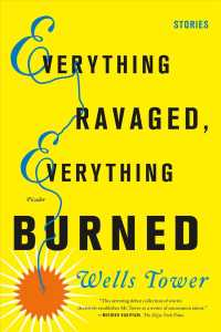 Everything Ravaged, Everything Burned