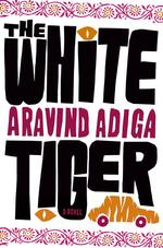 The White Tiger(邦題『グローバリズム出づる処の殺人者より』 2月刊予定)