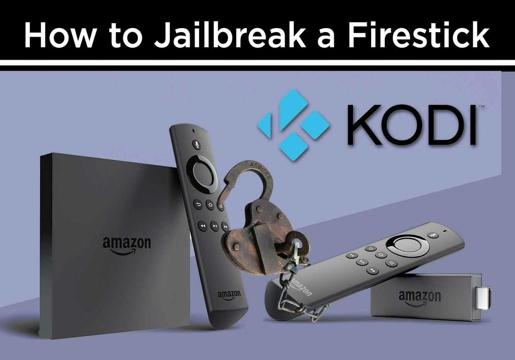 how to kodi jailbreak a firestick