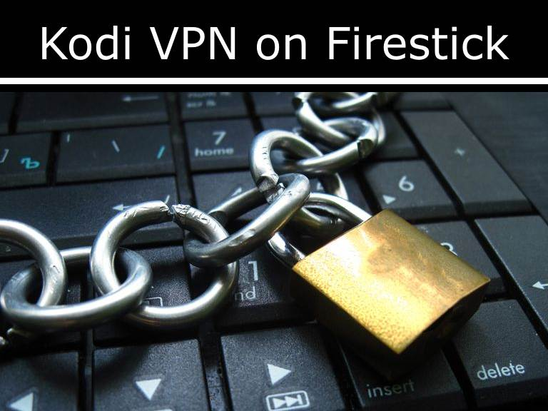 enjoy free streaming movie and tv shows with vpn on kodi fire stick