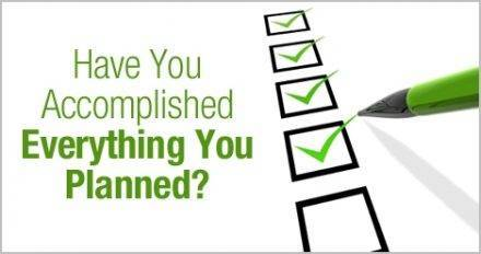 have_you_accomplished_everything_you_planned