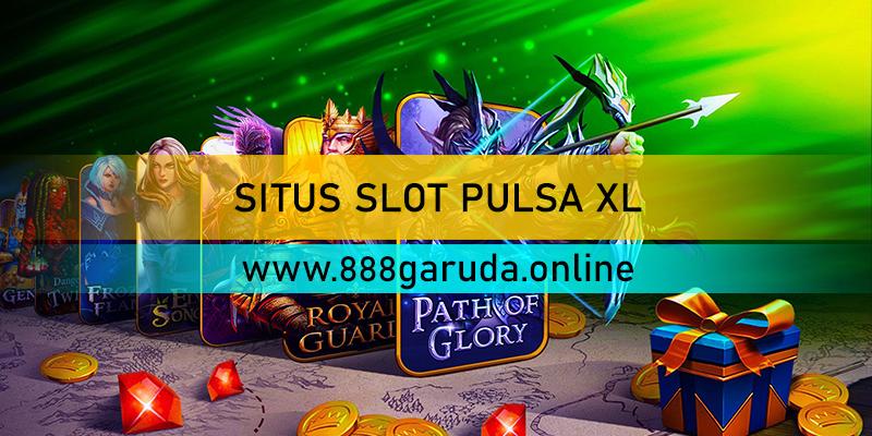 SITUS SLOT PULSA XL