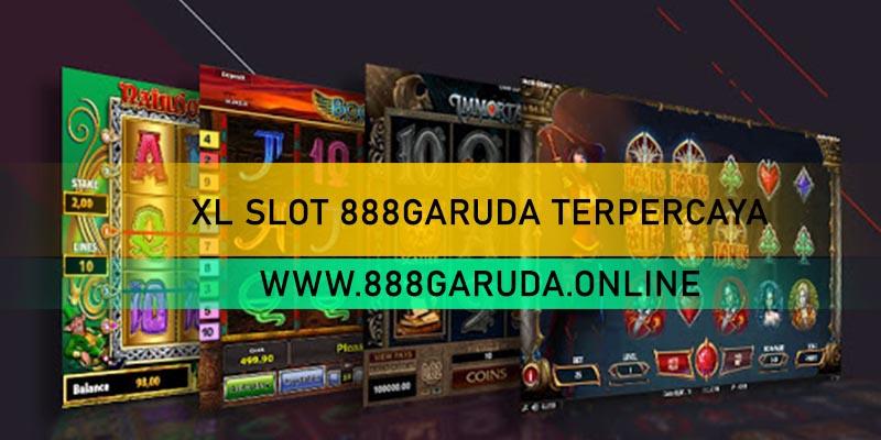 XL SLOT 888GARUDA TERPERCAYA