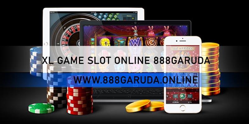 XL GAME SLOT ONLINE 888GARUDA
