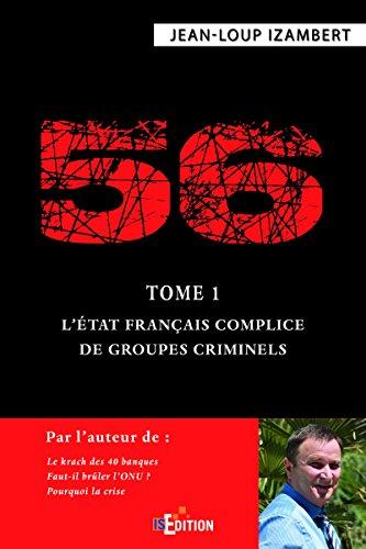 56 - Tome 1 : LÉtat français complice de