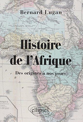 Histoire de lAfrique des origines à nos jours