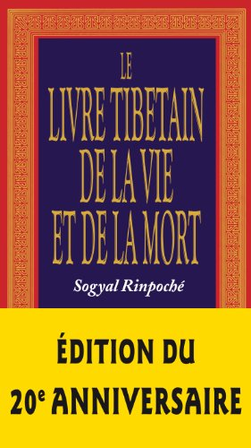 Le livre tibétain de la vie et de la