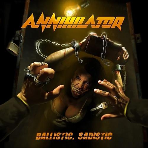 ANNIHILATOR 『Ballistic, Sadistic』