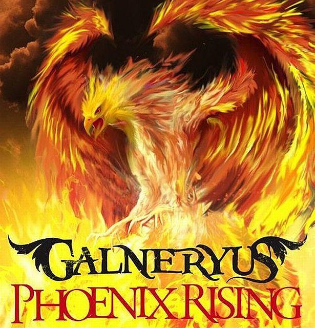 GALNERYUS 『PHOENIX RISING』