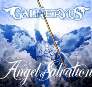 GALNERYUS 『Angel of Salvation』
