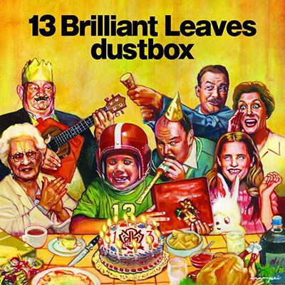dustbox 『13 Brilliant Leaves』