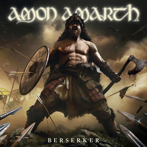 AMON AMARTH 『Berserker』