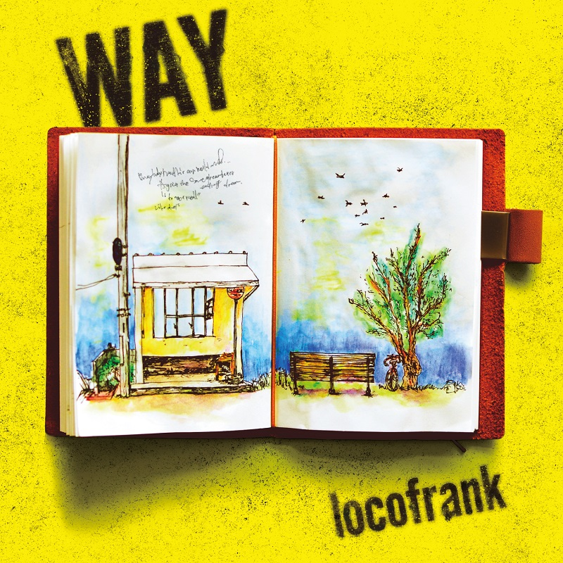 locofrank 『WAY』