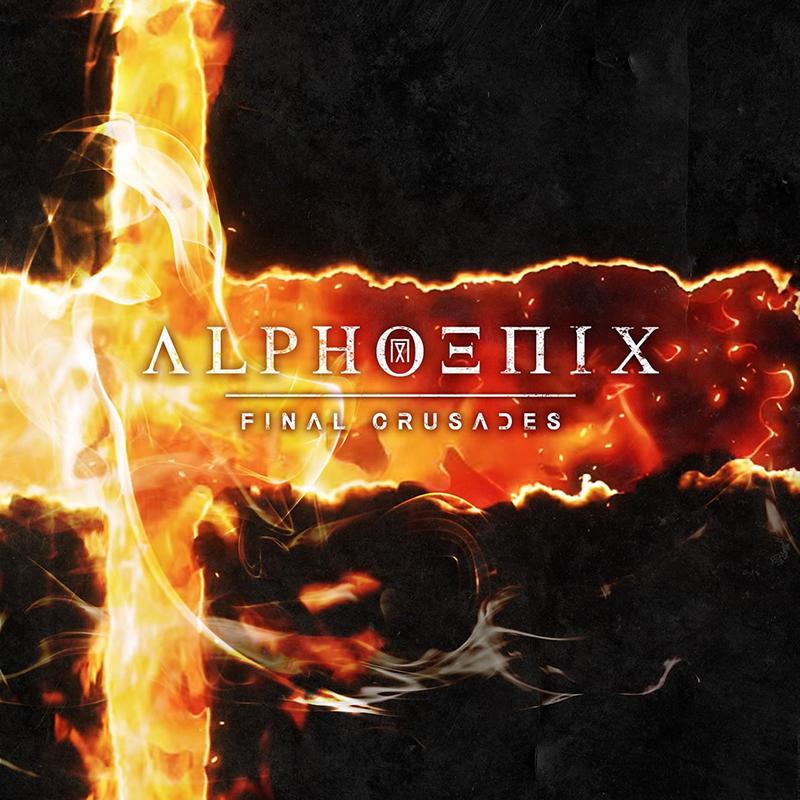 ALPHOENIX 『FINAL CRUSADES』