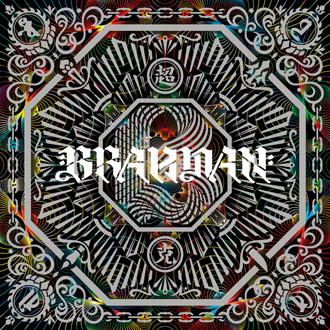 BRAHMAN 『超克』