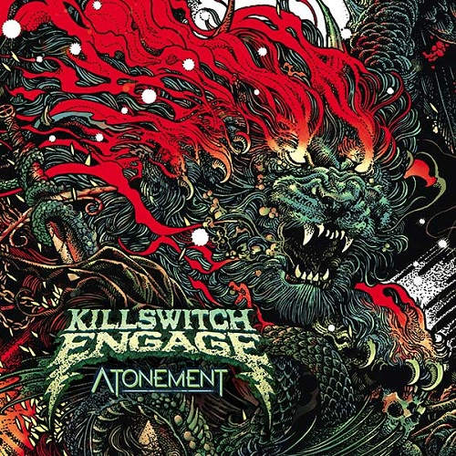 KILLSWITCH ENGAGE 『Atonement』