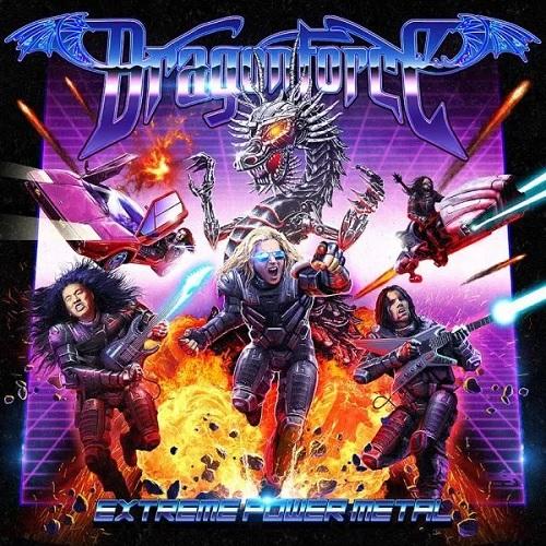 DragonForce 『Extreme Power Metal』