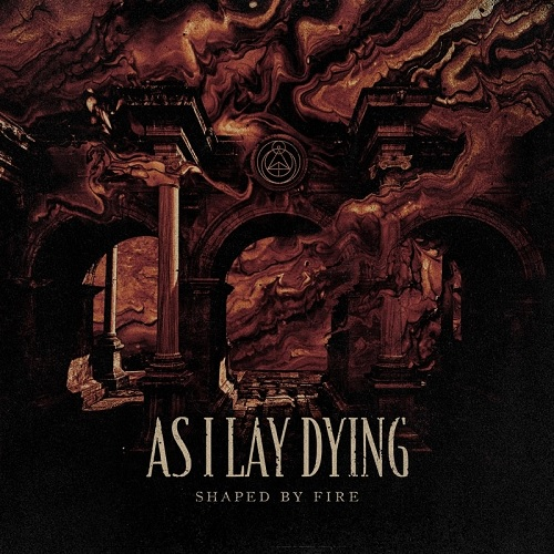AS I LAY DYING 『Shaped By Fire』