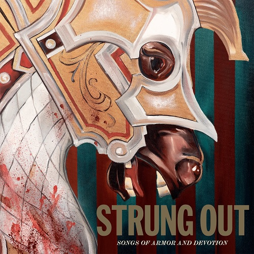 STRUNG OUT 『Songs Of Armor And Devotion』