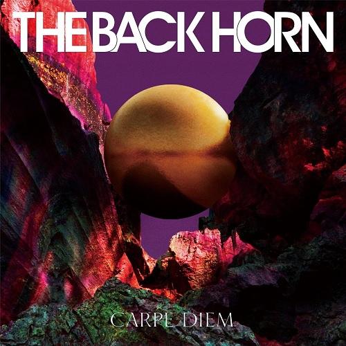 THE BACK HORN 『カルペ・ディエム』