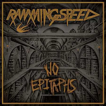 RAMMING SPEED 『No Epitaphs』