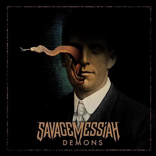 SAVAGE MESSIAH 『Demons』