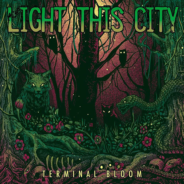 LIGHT THIS CITY 『Terminal Bloom』