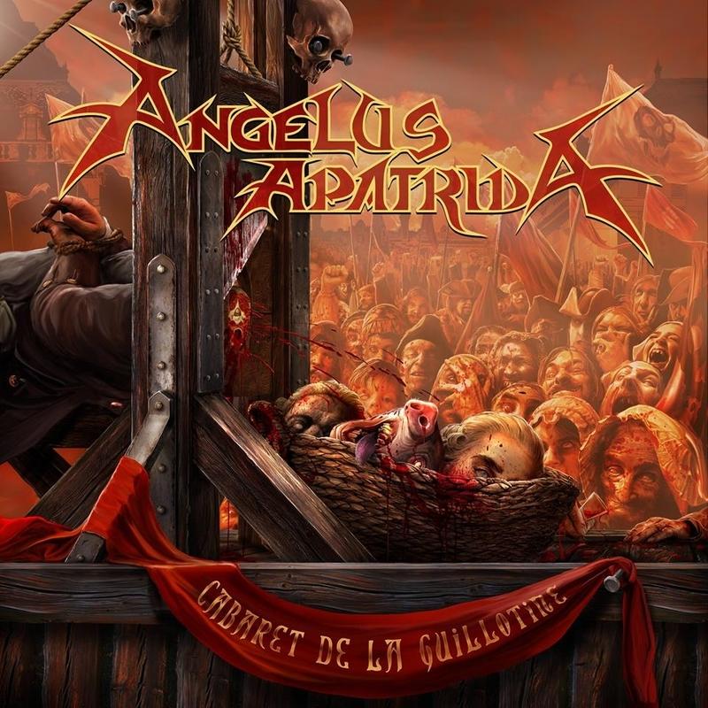 ANGELUS APATRIDA 『Cabaret De La Guillotine』